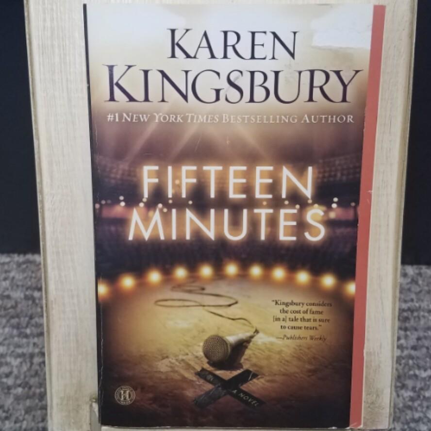 Fifteen Minutes by Karen Kingsbury