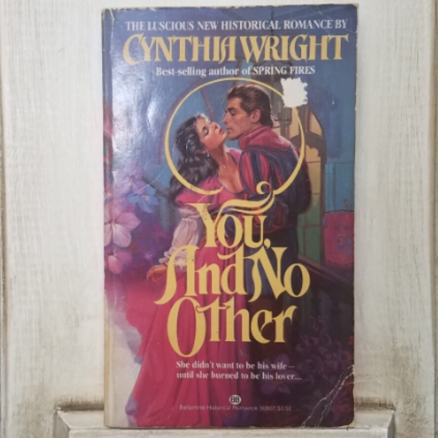 You and No Other by Cynthia Wright