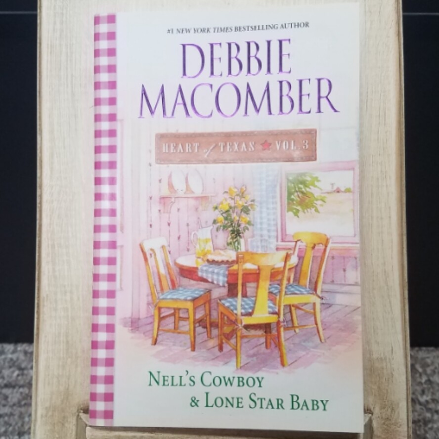 Heart of Texas: Nell's Cowboy and Lone Star Baby by Debbie Macomber - Large Paperback