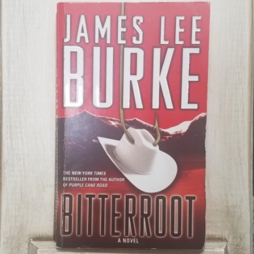 Bitterroot by Jumes Lee Burke