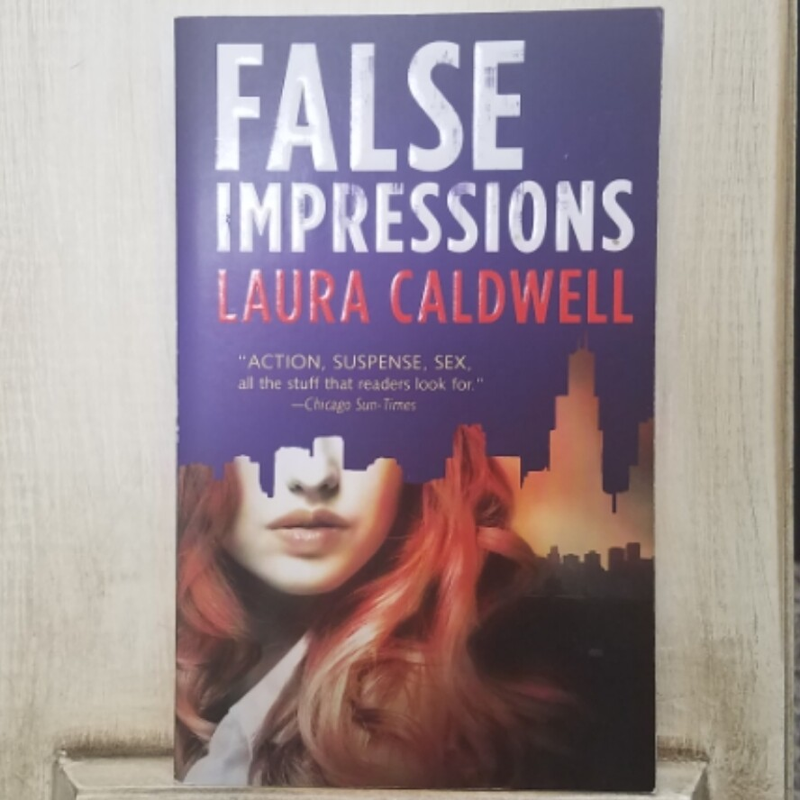 False Impressions by Laura Caldwell