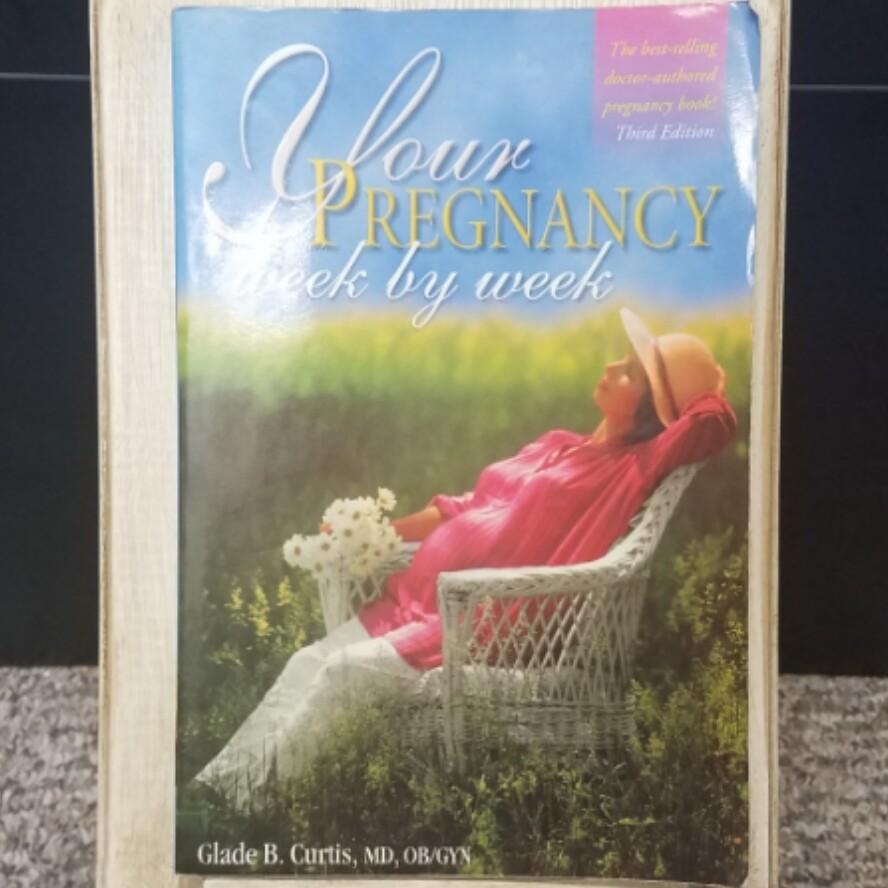 Your Pregnancy Week by Week: Vol. 3 by Glade B. Curtis