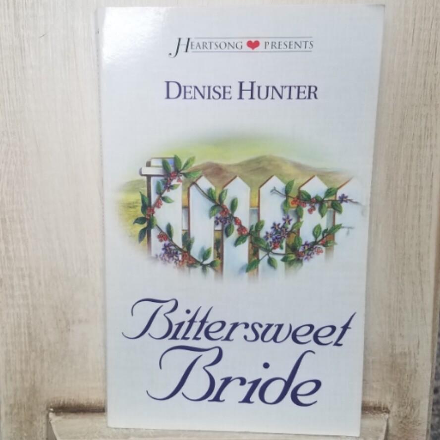 Bittersweet Bride by Denise Hunter