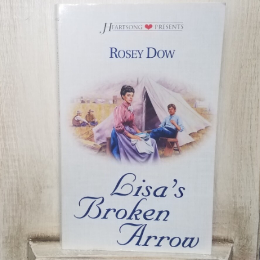 Lisa's Broken Arrow by Rosey Dow
