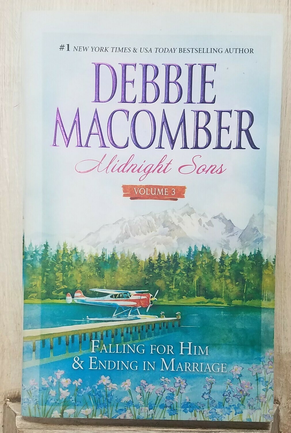 Midnight Sons: Vol. 3 - Falling for Him and Ending in Marriage by Debbie Macomber