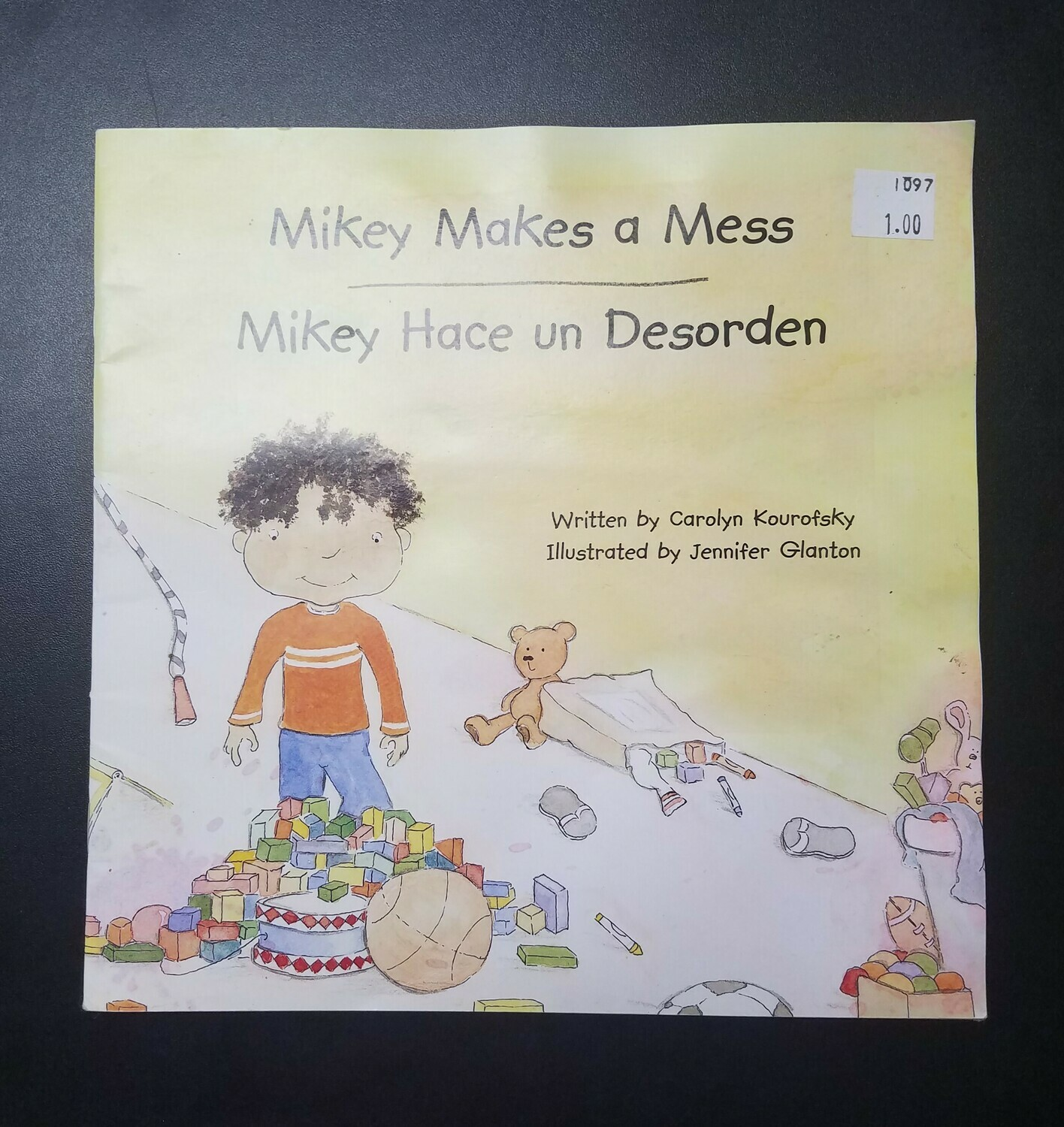 Mikey Makes a Mess by Carolyn Kourofsky