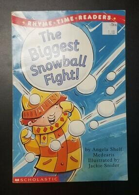 The Biggest Snowball Fight by Angela Shelf Medearis