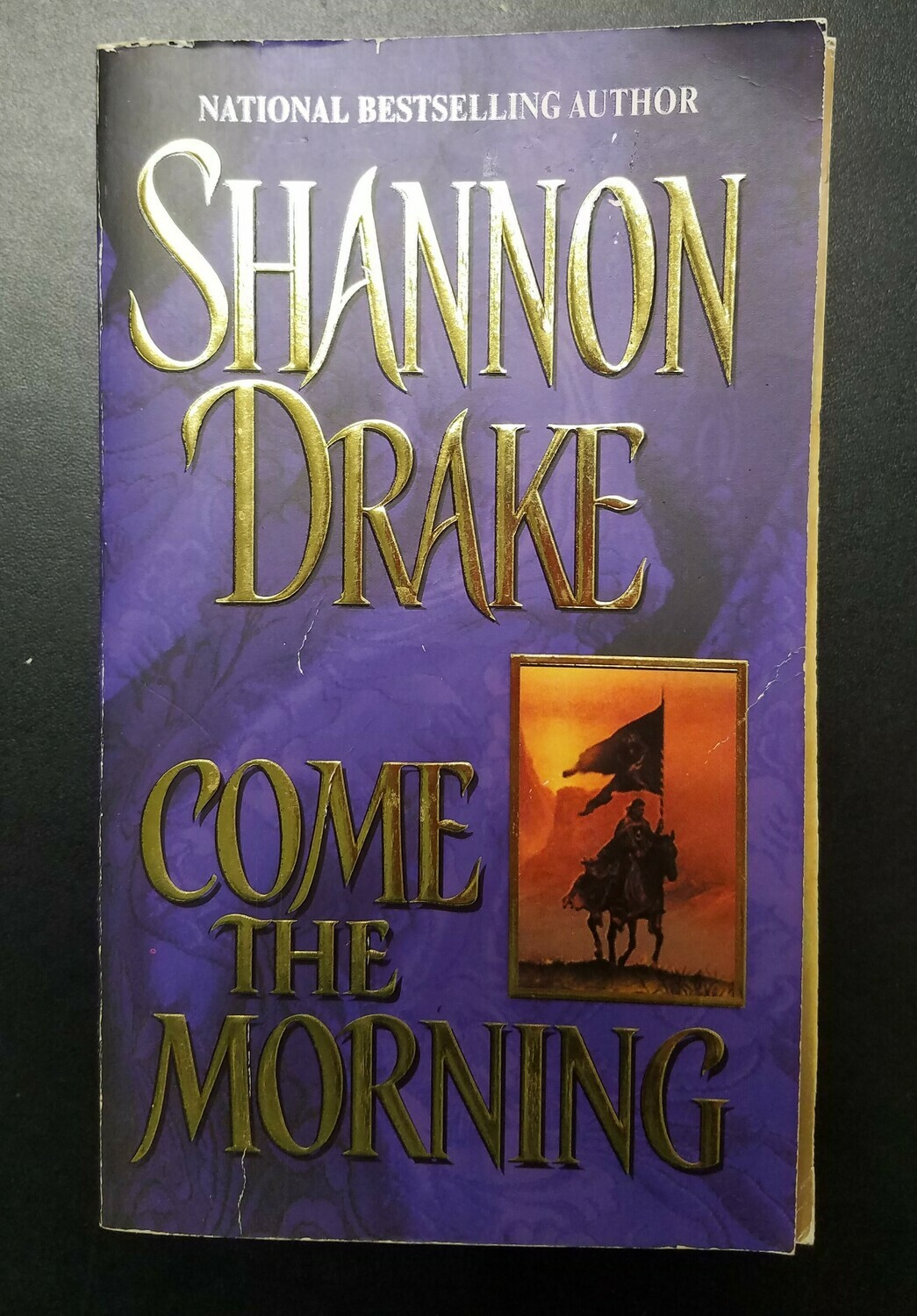 Come The Morning by Shannon Drake