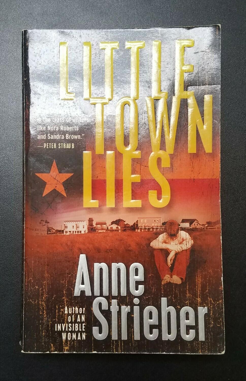 Little Town Lies by Anne Strieber