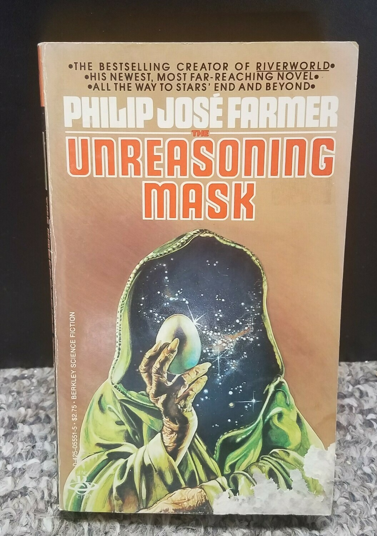 The Unreasoning Mask by Philip Jose Farmer