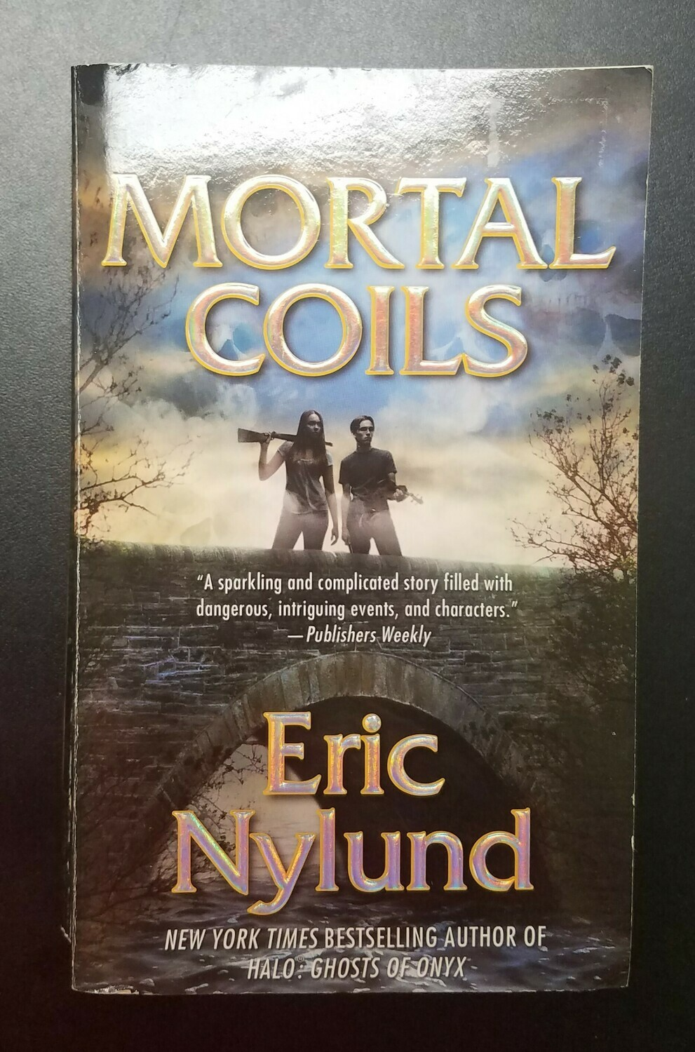 Mortal Coils by Eric Nylund