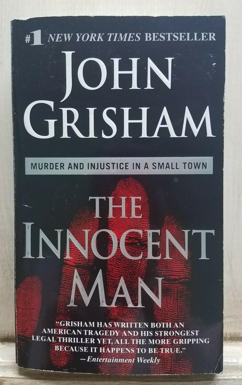 The Innocent Man by Joshn Grisham - PB