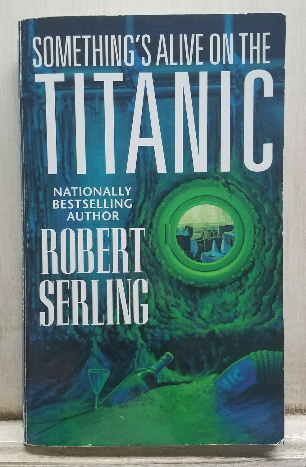 Something's Alive on the Titanic by Robert Serling