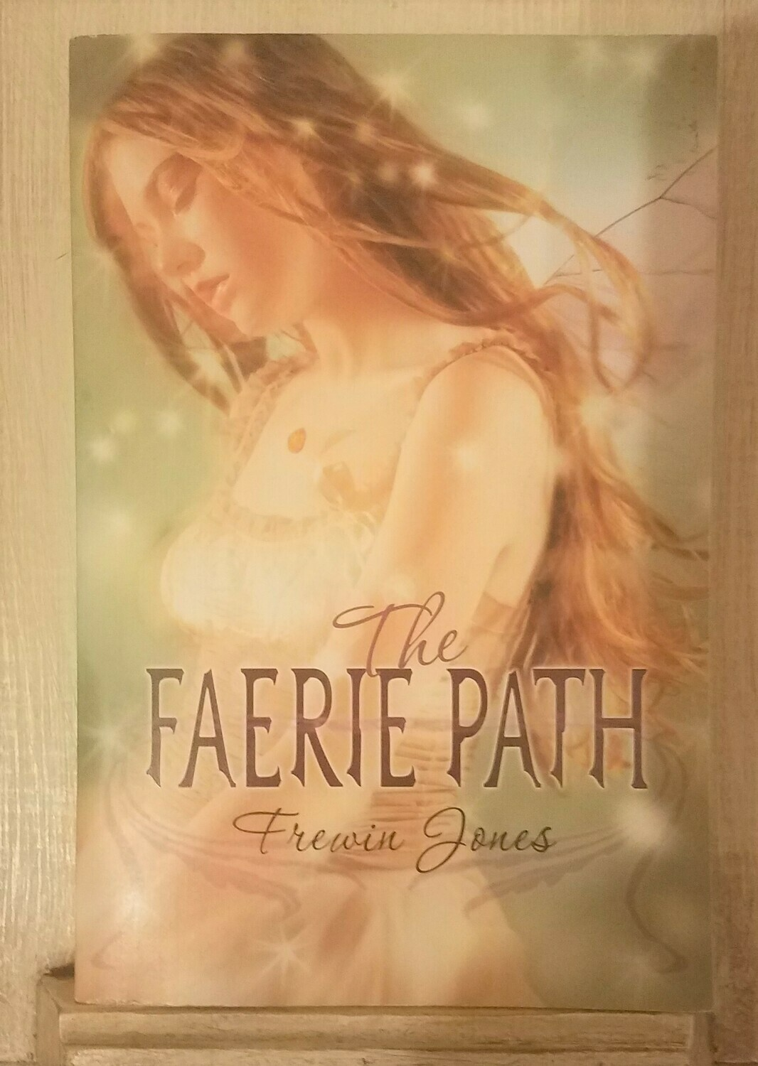 The Faerie Path by Frewin Jones