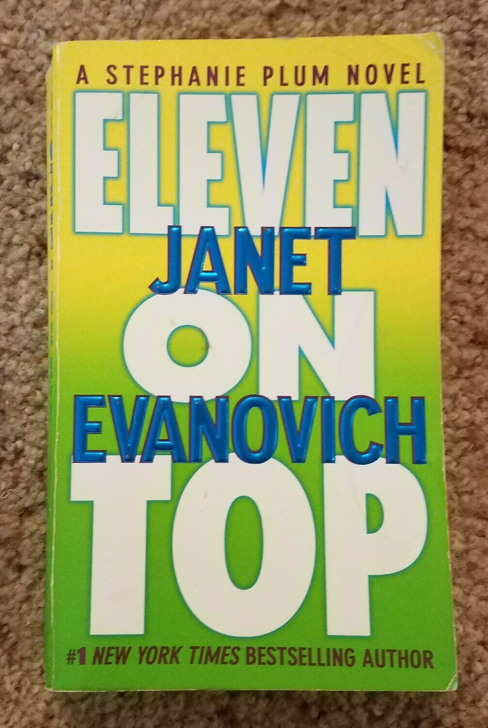 Eleven on Top by Janet Evanovich