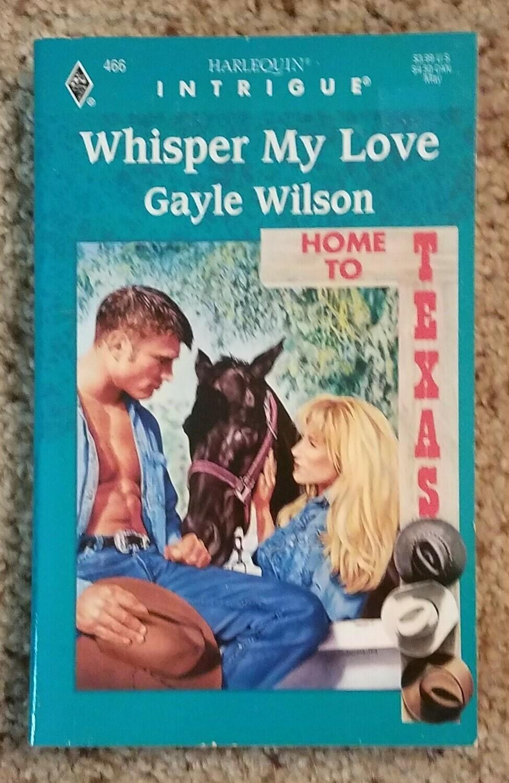 Whisper My Love by Gayle Wilson