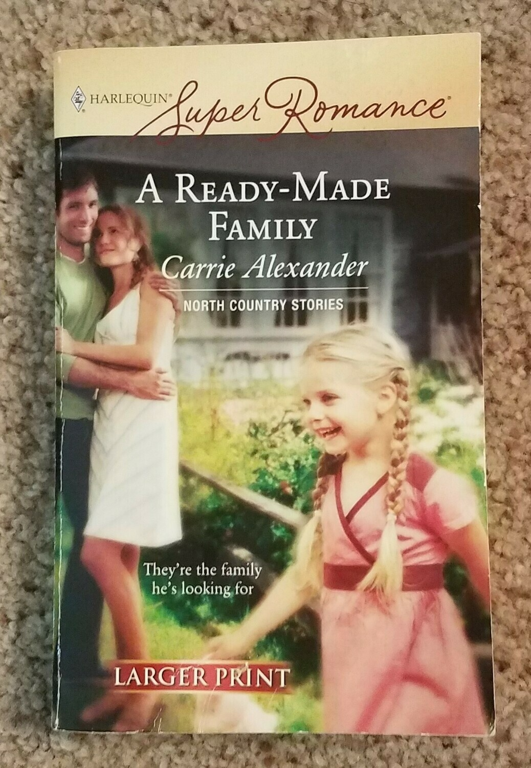 A Ready-Made Family by Carrie Alexander