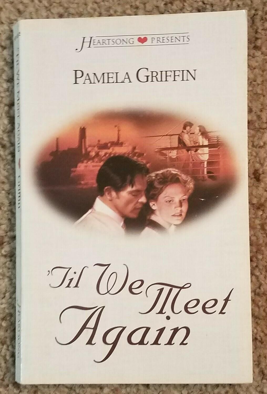 Til We Meet Again by Pamela Griffin