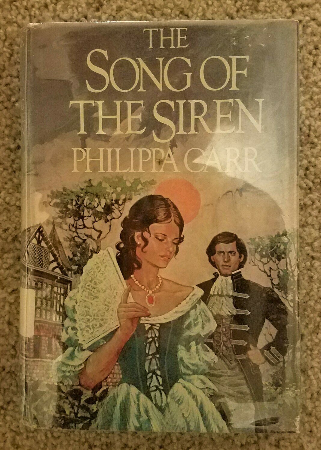 The Song of the Siren by Philippa Carr