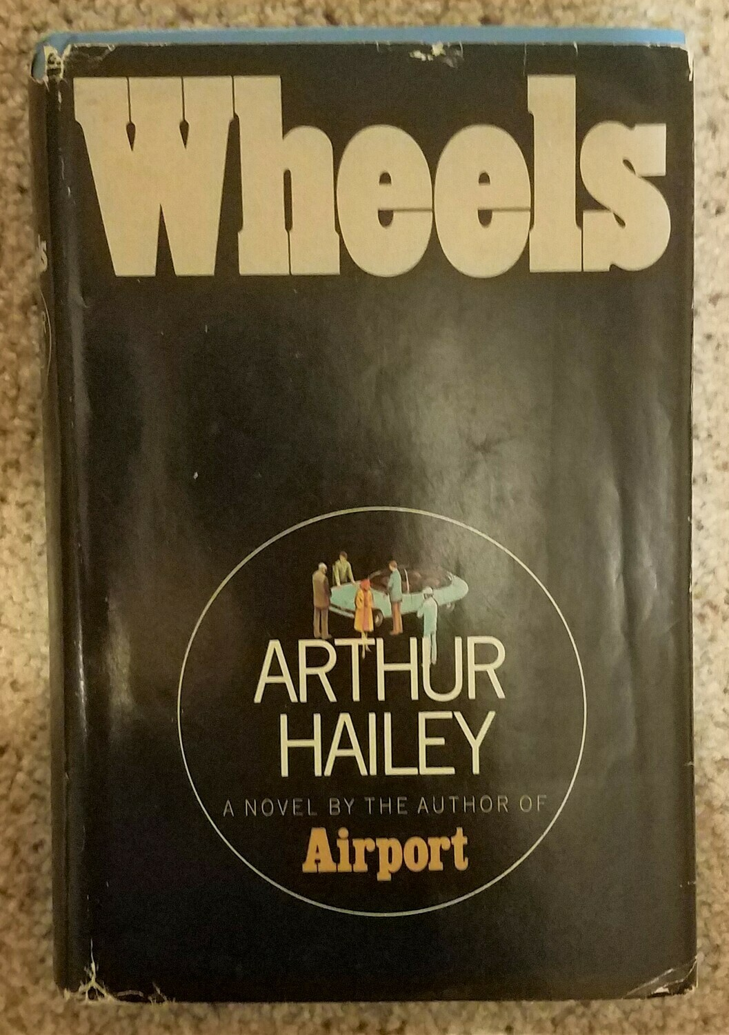 Wheels by Arthur Hailey