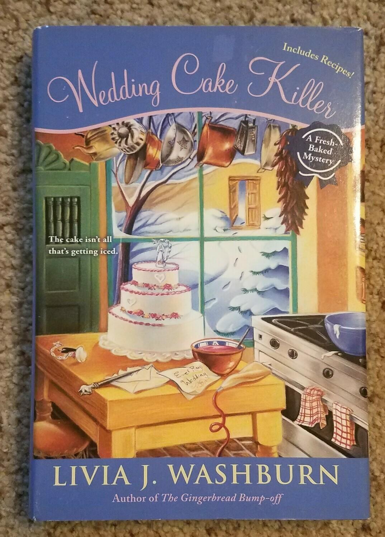 Wedding Cake Killer by Livia J. Washburn