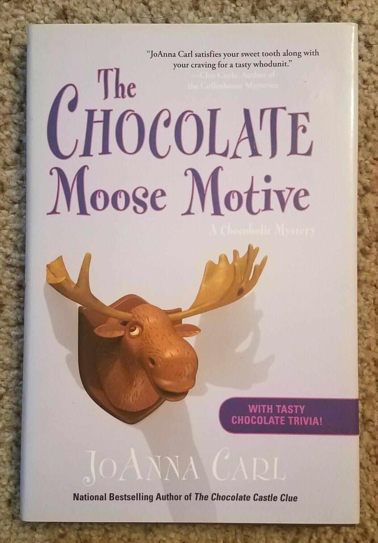 The Chocolate Moose Motive by JoAnna Carl