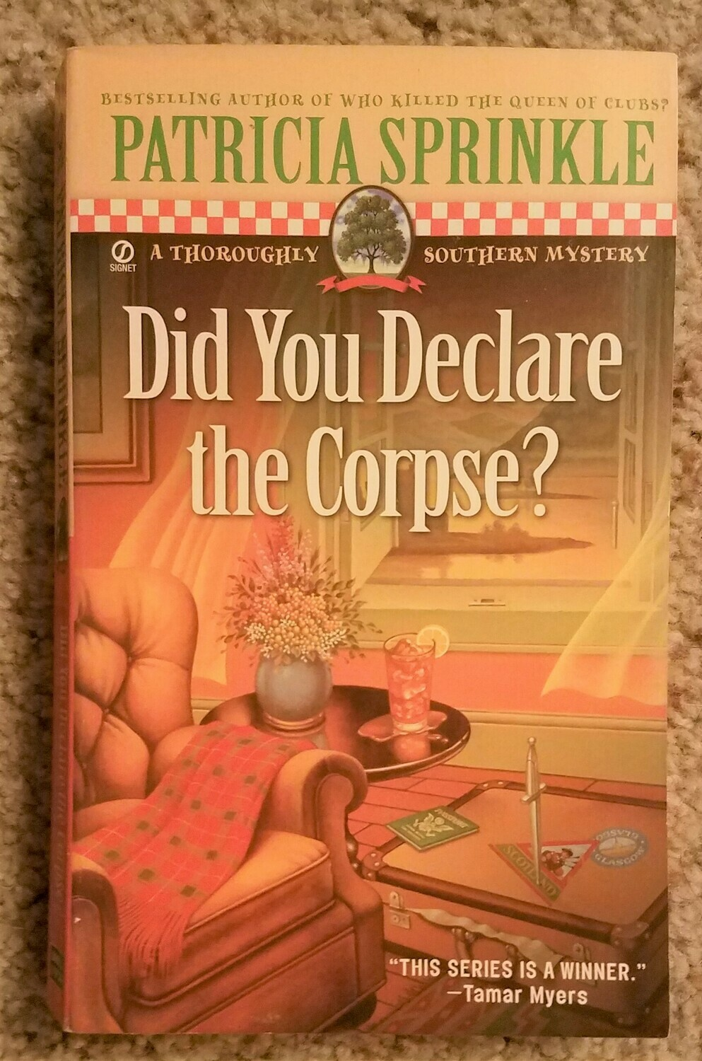 Did You Declare the Corpse? by Patricia Sprinkle