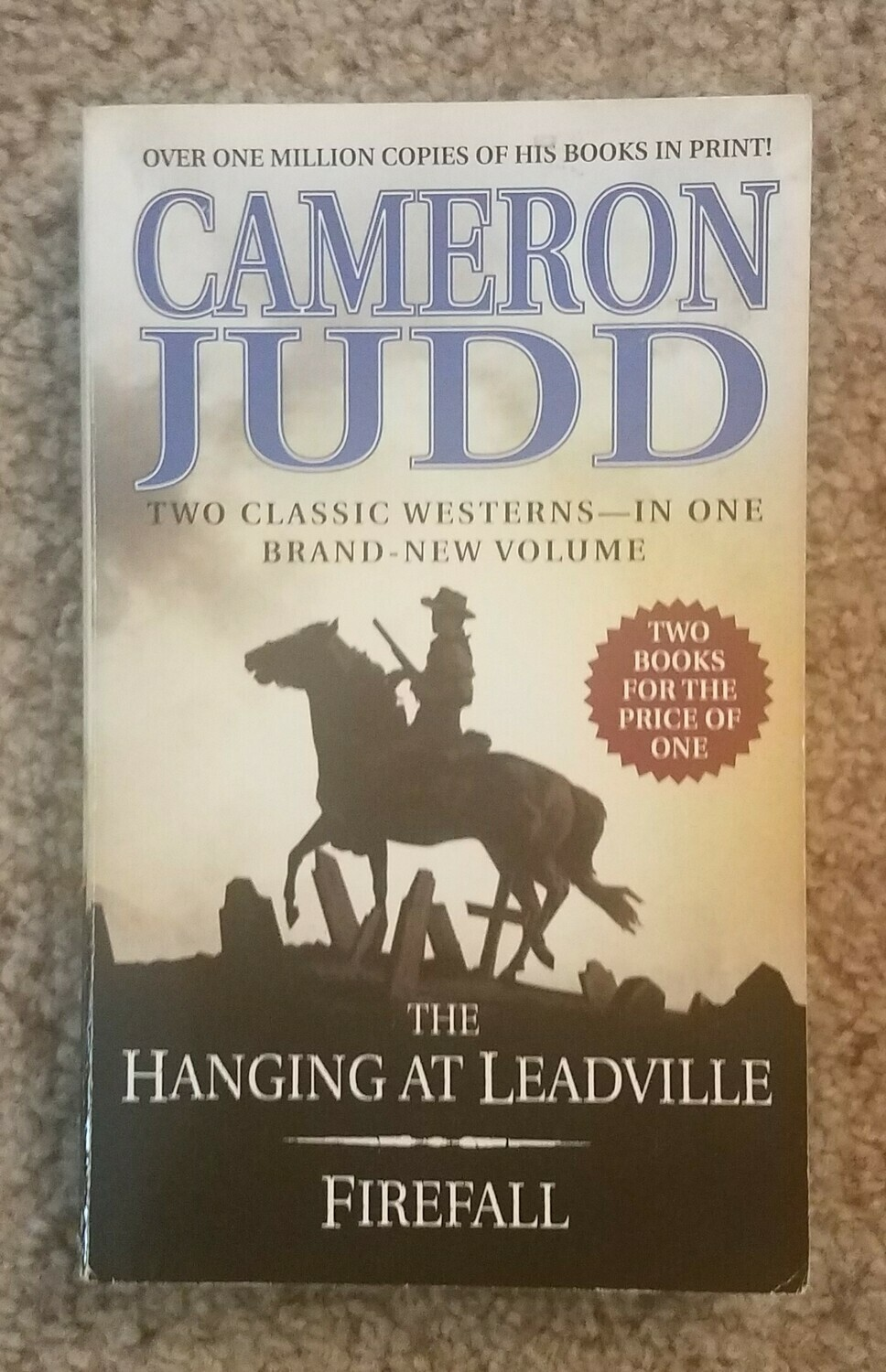 The Hanging at Leadville: Firefall by Cameron Judd