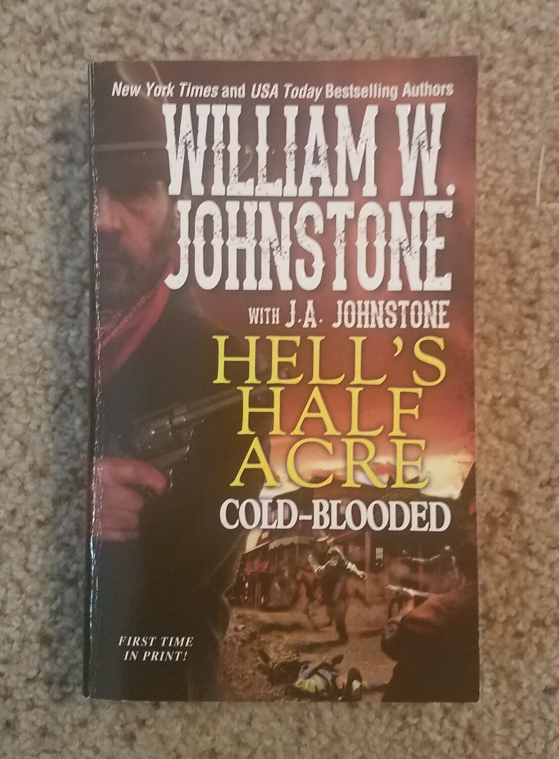 Hell's Half Acre: Cold-Blooded by William W. Johnstone with J.A. Johnstone