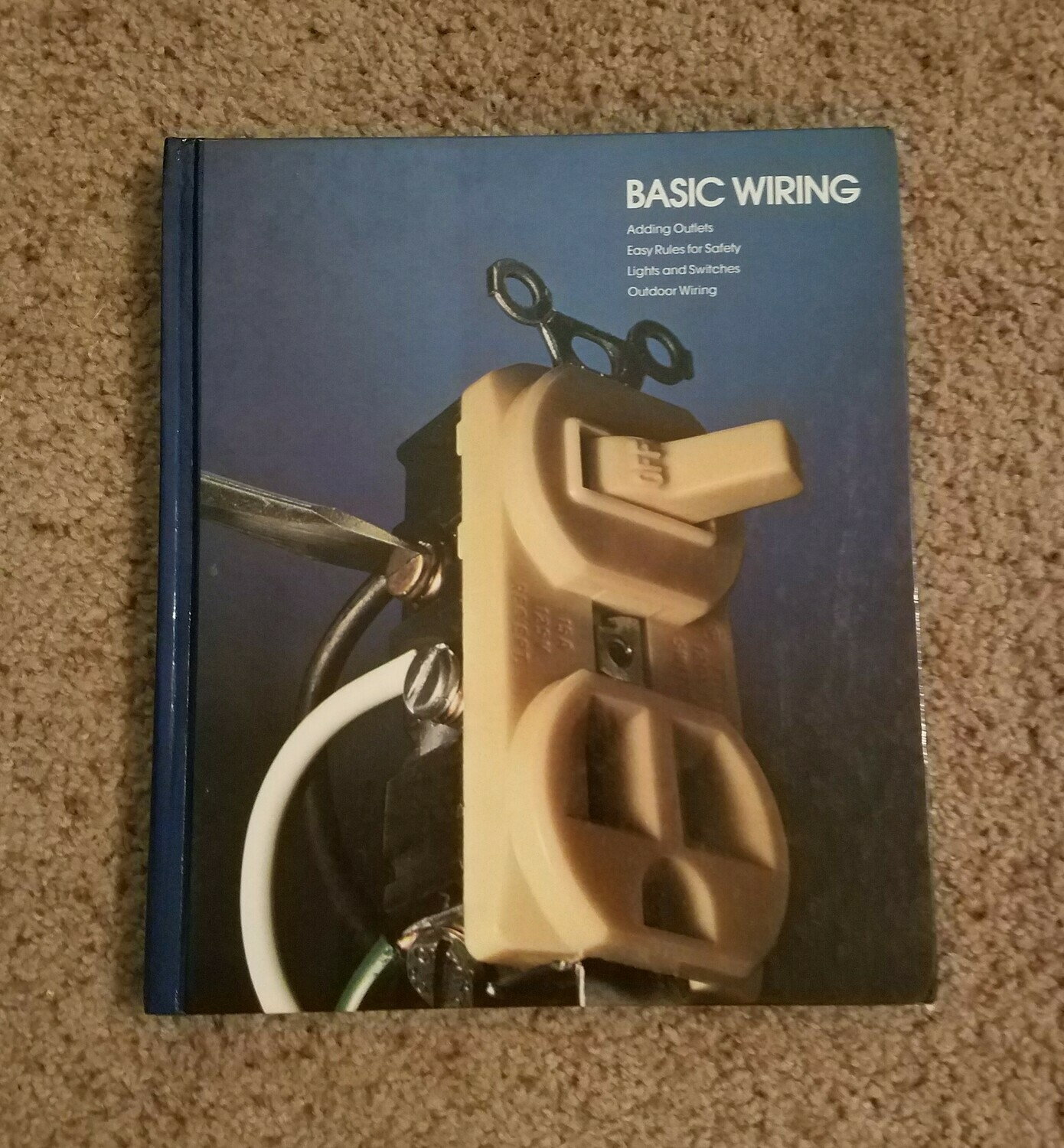 Basic Wiring by Editors of Time-Life Books