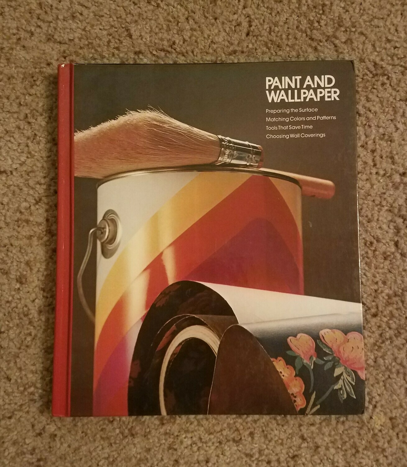 Paint and Wallpaper by Editors of Time-Life Books