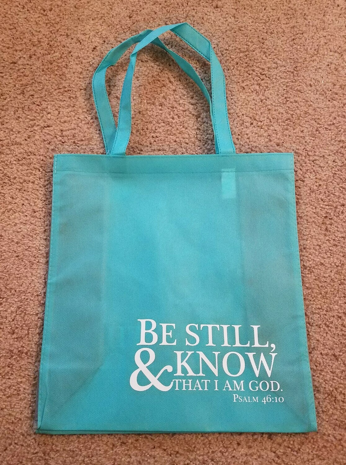 Be Still and Know That I Am God Tote Bag