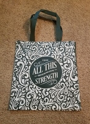 I Can Do All This Through Him Who Gives me Strength Tote Bag