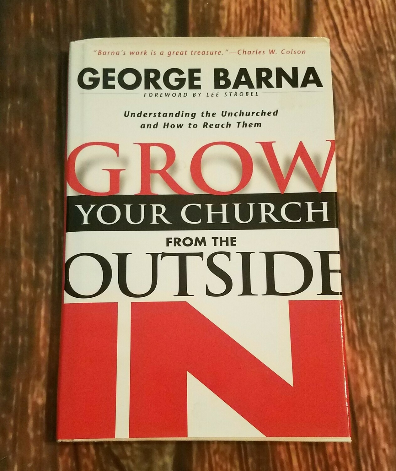 Grow Your Church from the Outside In by George Barna