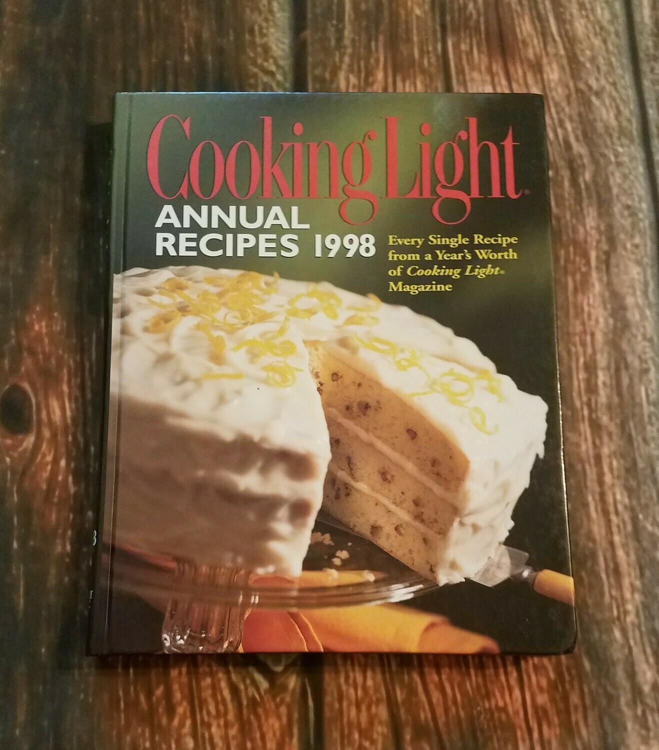 Cooking Light: Annual Recipes 1998 by Oxmoor House