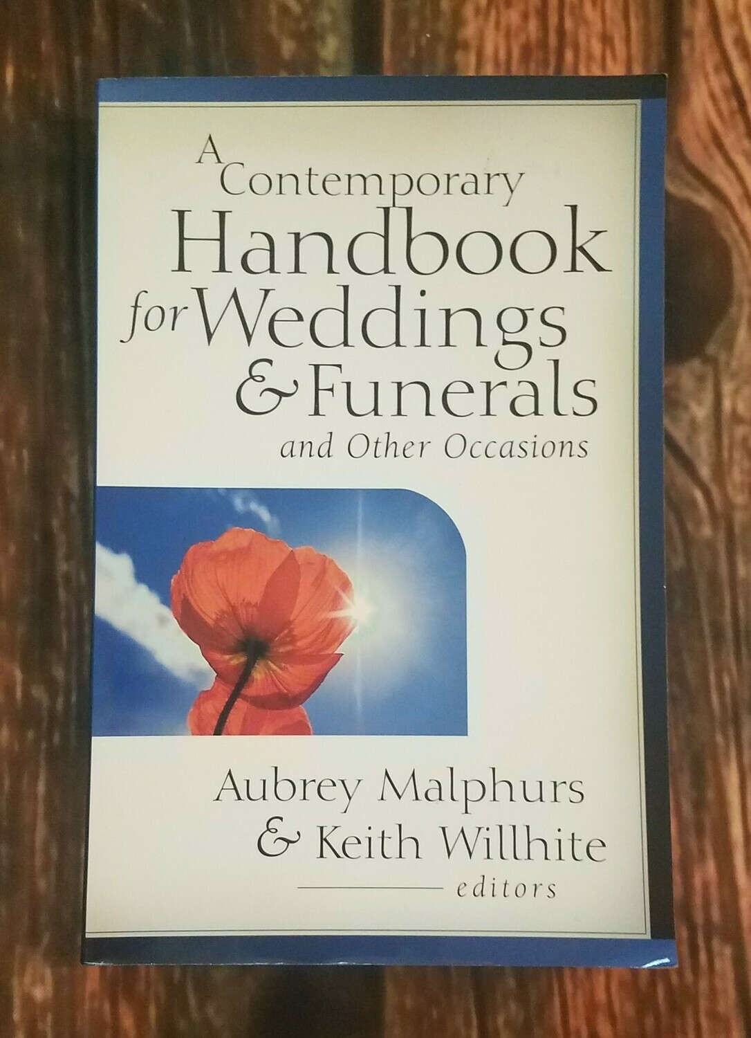 A Contemporary Handbook for Weddings and Funerals and Other Occcasions
