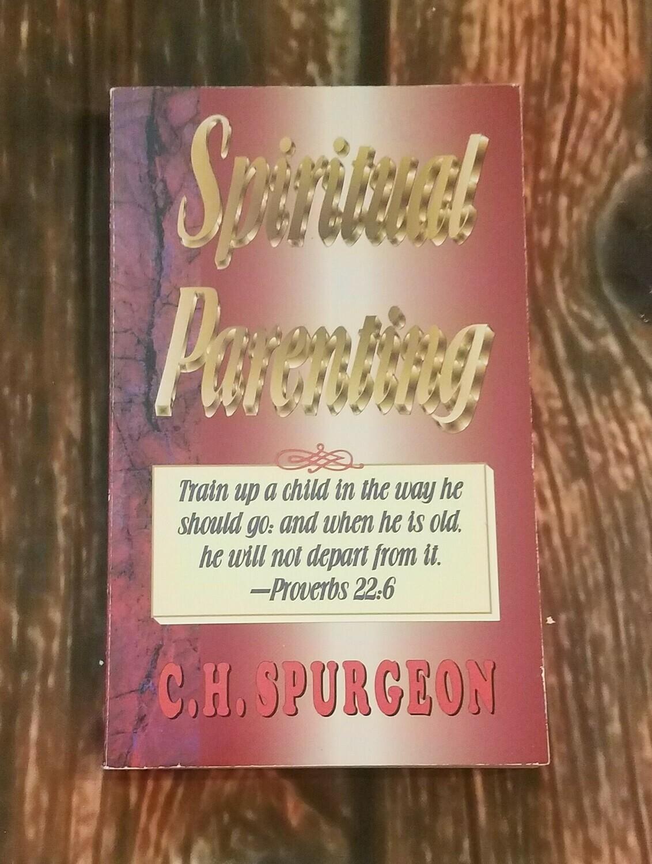 Spiritual Parenting by C.H. Spurgeon