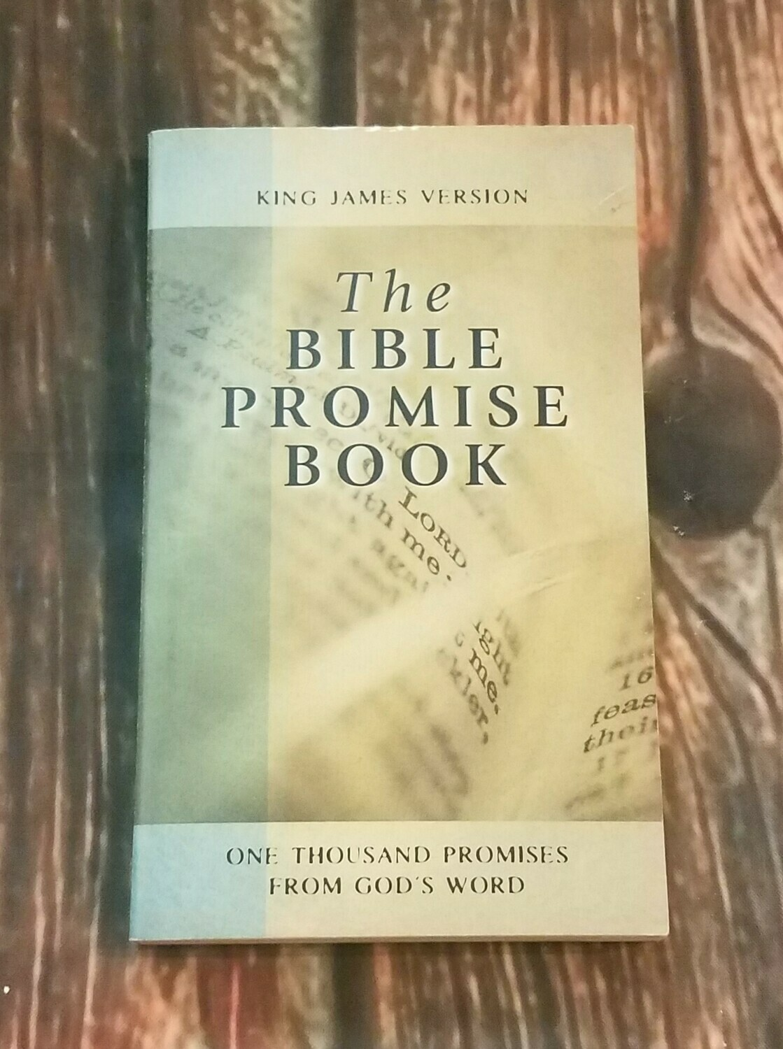 The Bible Promise Book: King James Version by Barbour Publishing