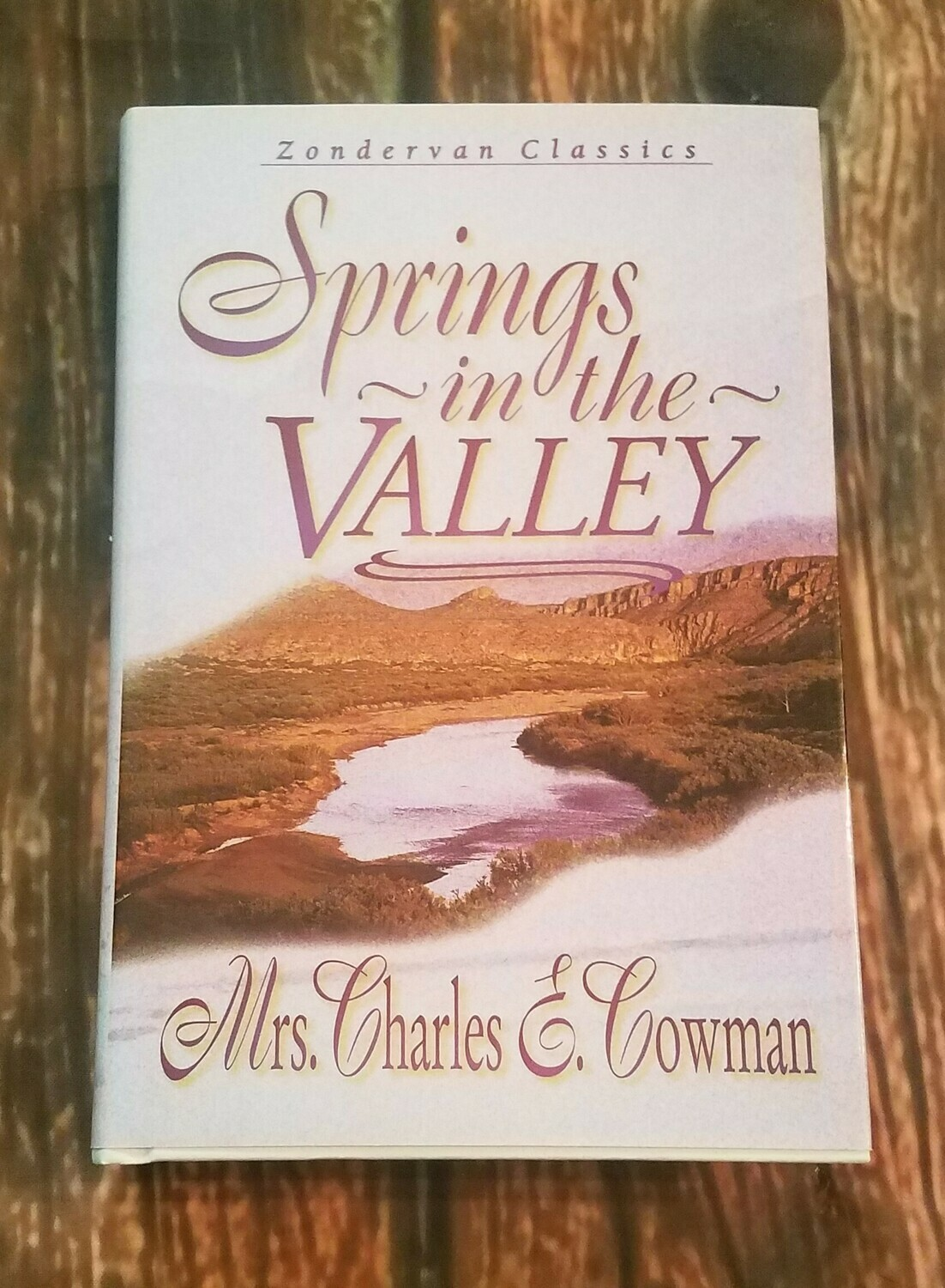 Springs in the Valley by Mrs. Charles E. Cowman