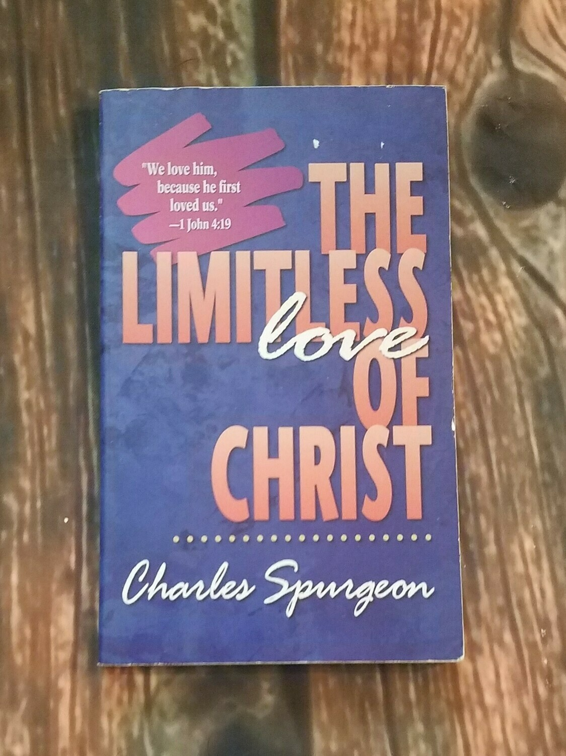 The Limitless Love of Christ by Charles Spurgeon