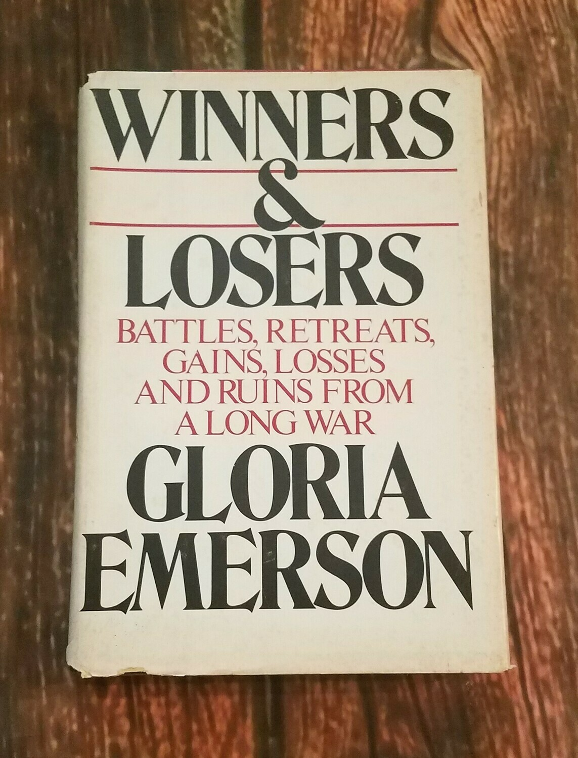 Winners and Losers by Gloria Emerson