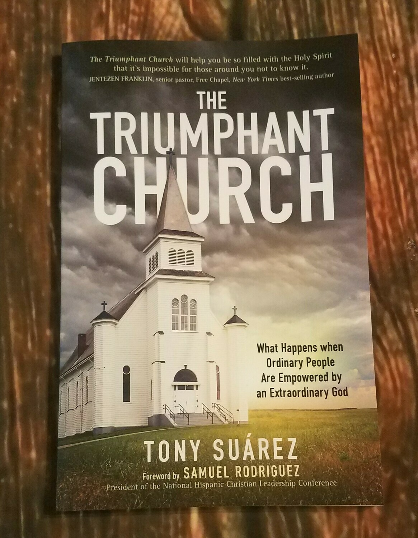 The Triumphant Church by Tony Suarez