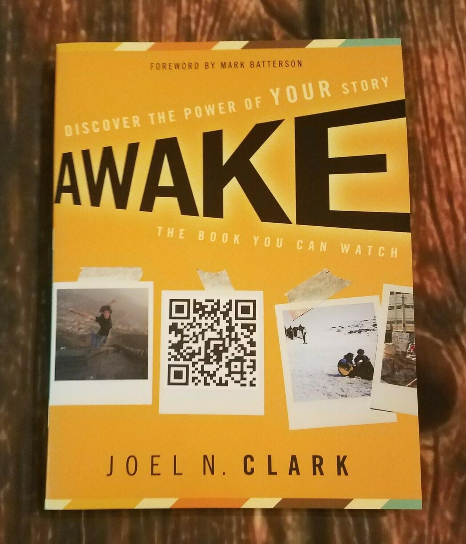Awake by Joel N. Clark