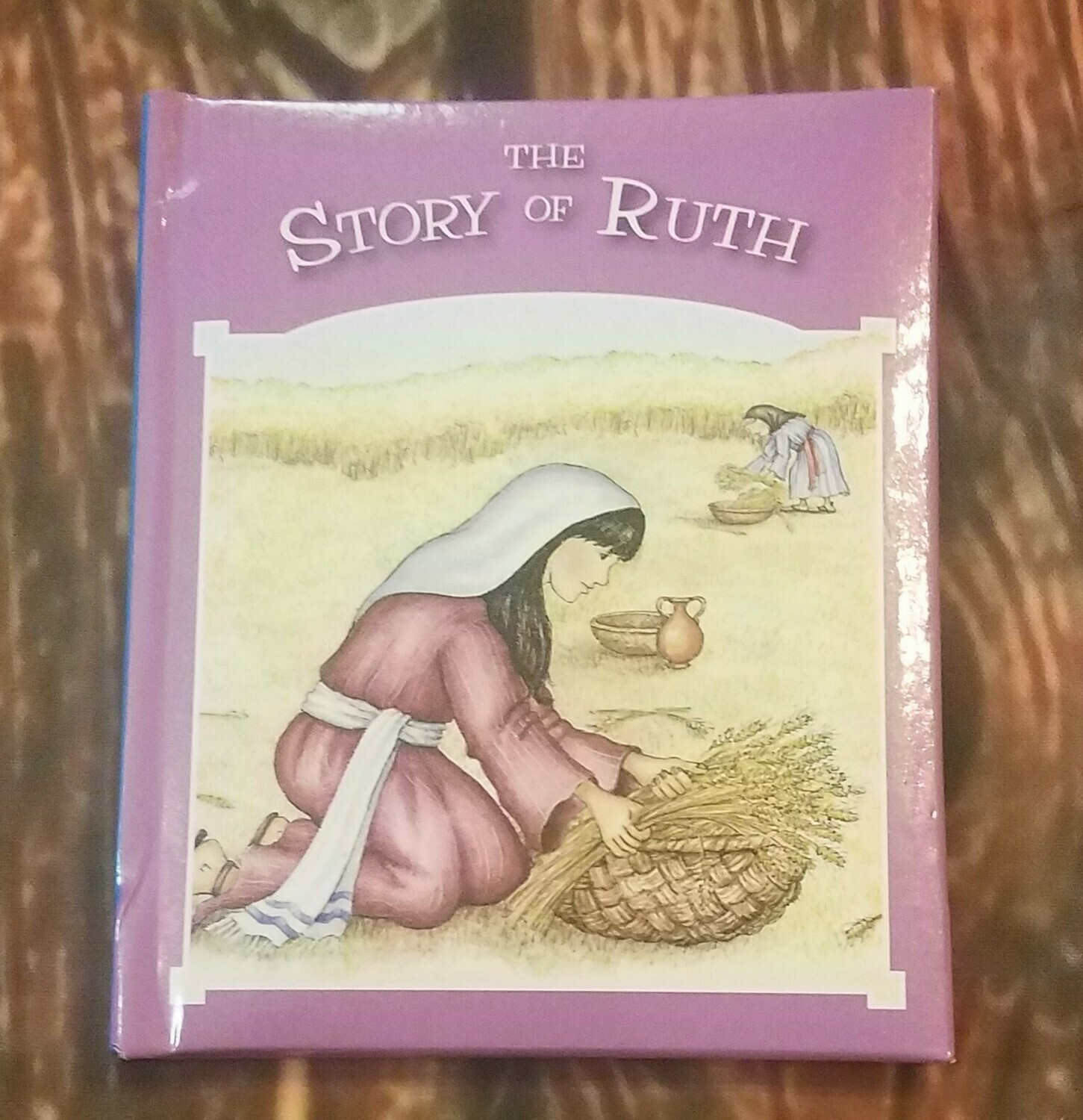 The Story of Ruth by Tim and Jenny Wood