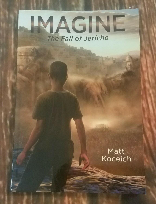 Imagine: The Fall of Jericho by Matt Koceich
