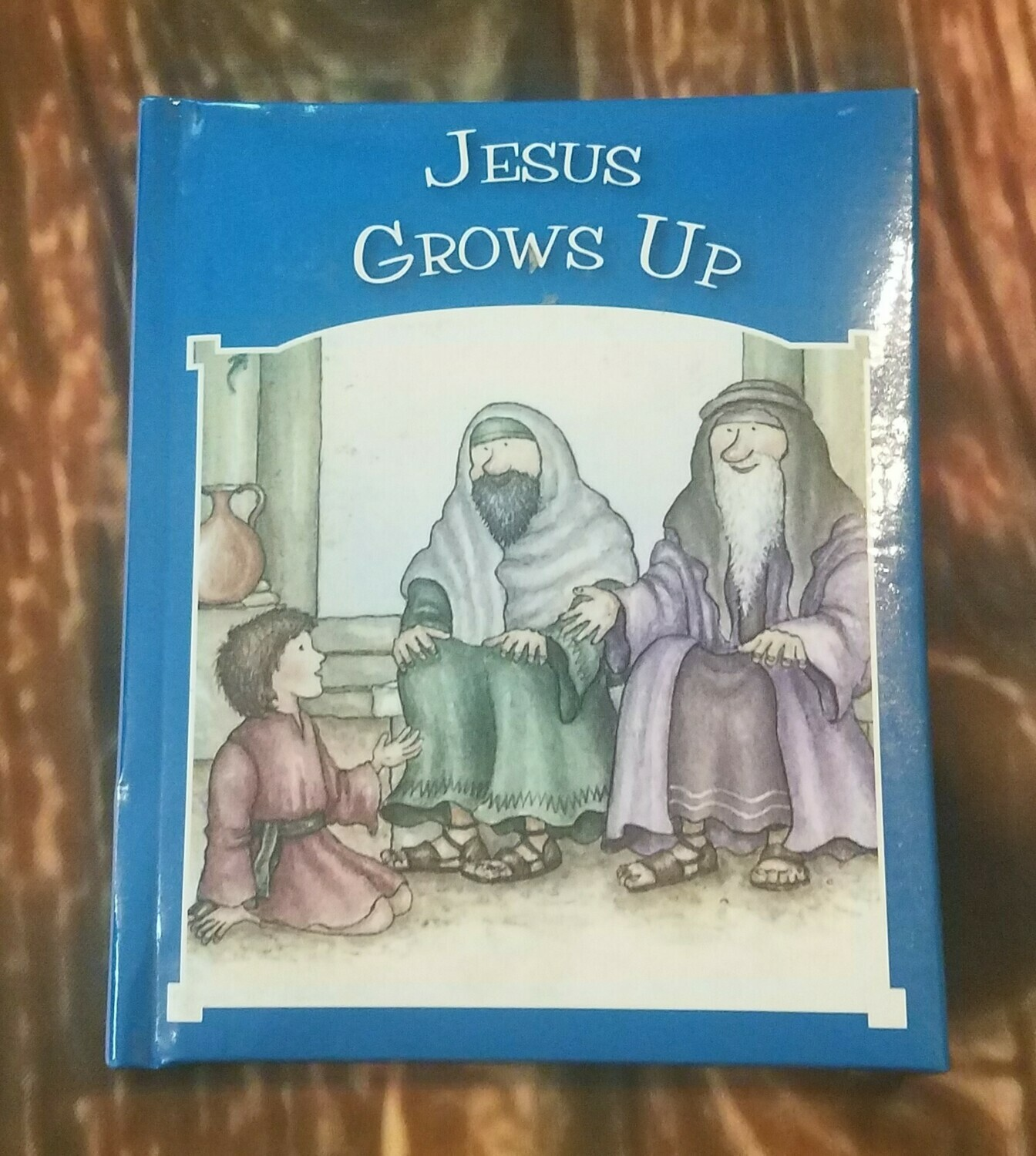 Jesus Grows Up by Tim and Jenny Wood