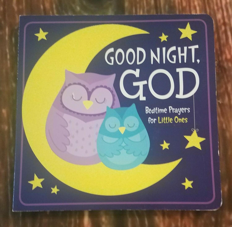 Good Night, God: Bedtime Prayers for Little Ones by Shiloh Kidz