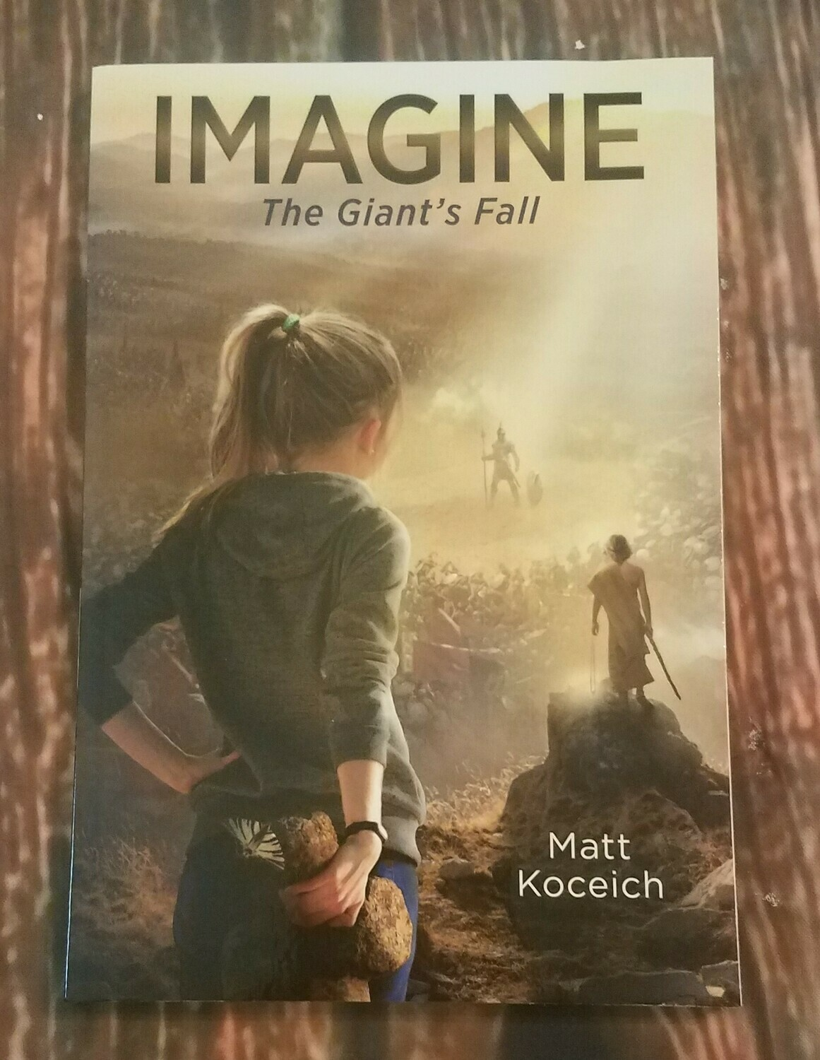 Imagine: The Giant's Fall by Matt Koceich