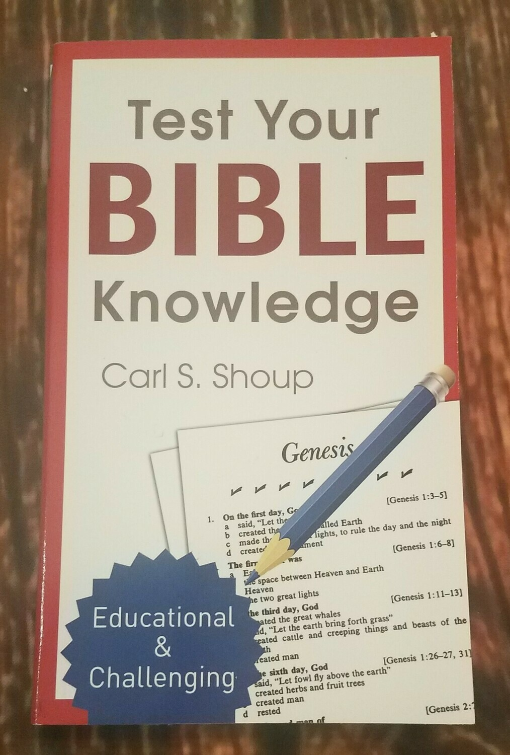 Test Your Bible Knowledge by Carl S. Shoup