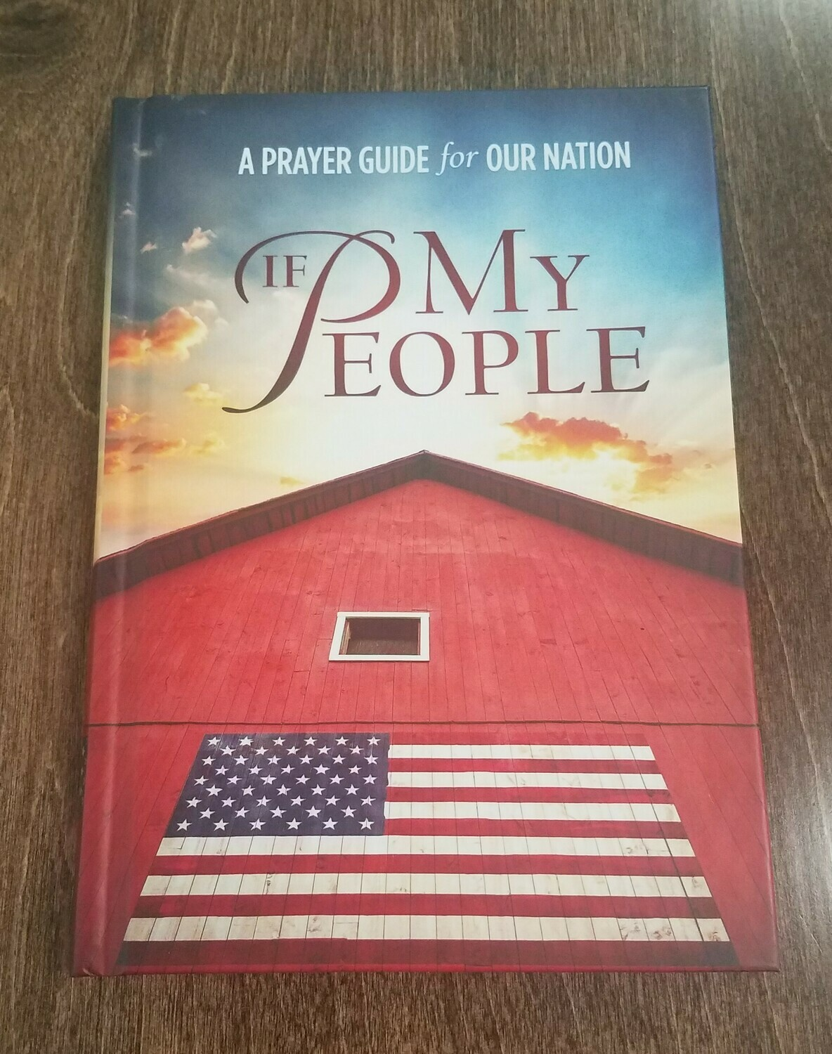 If My People: A Prayer Guide for Our Nation by Thomas Nelson